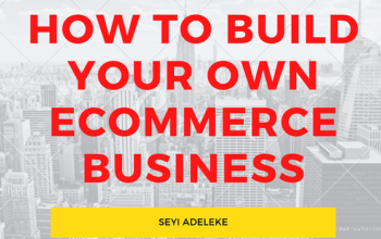 How To Start & Build Your Ecommerce Business